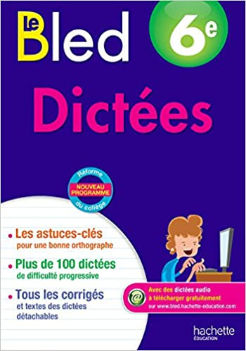 CAHIERS BLED DICTEES 6E